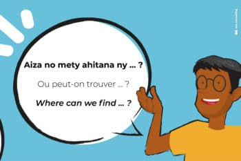 aiza ou where cours de langue malagasy ten gasy ambatobe antananarivo