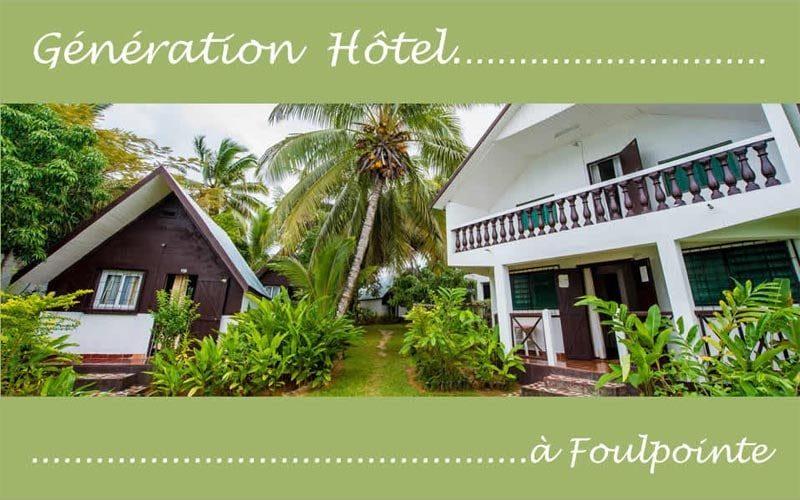 Genération hôtel foulpointe à Foulpointe - Madagascar